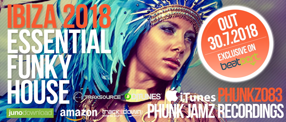 Ibiza Essential Funky House 2018, Phunk Jamz Recordings
